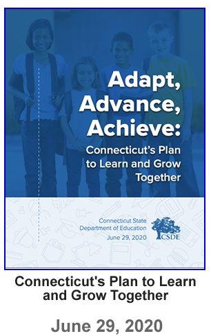 Connecticut's Plan to Learn and Grow Together - 06-29-2020